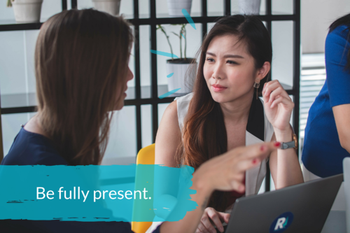 2 Conversation Skills - Be fully present