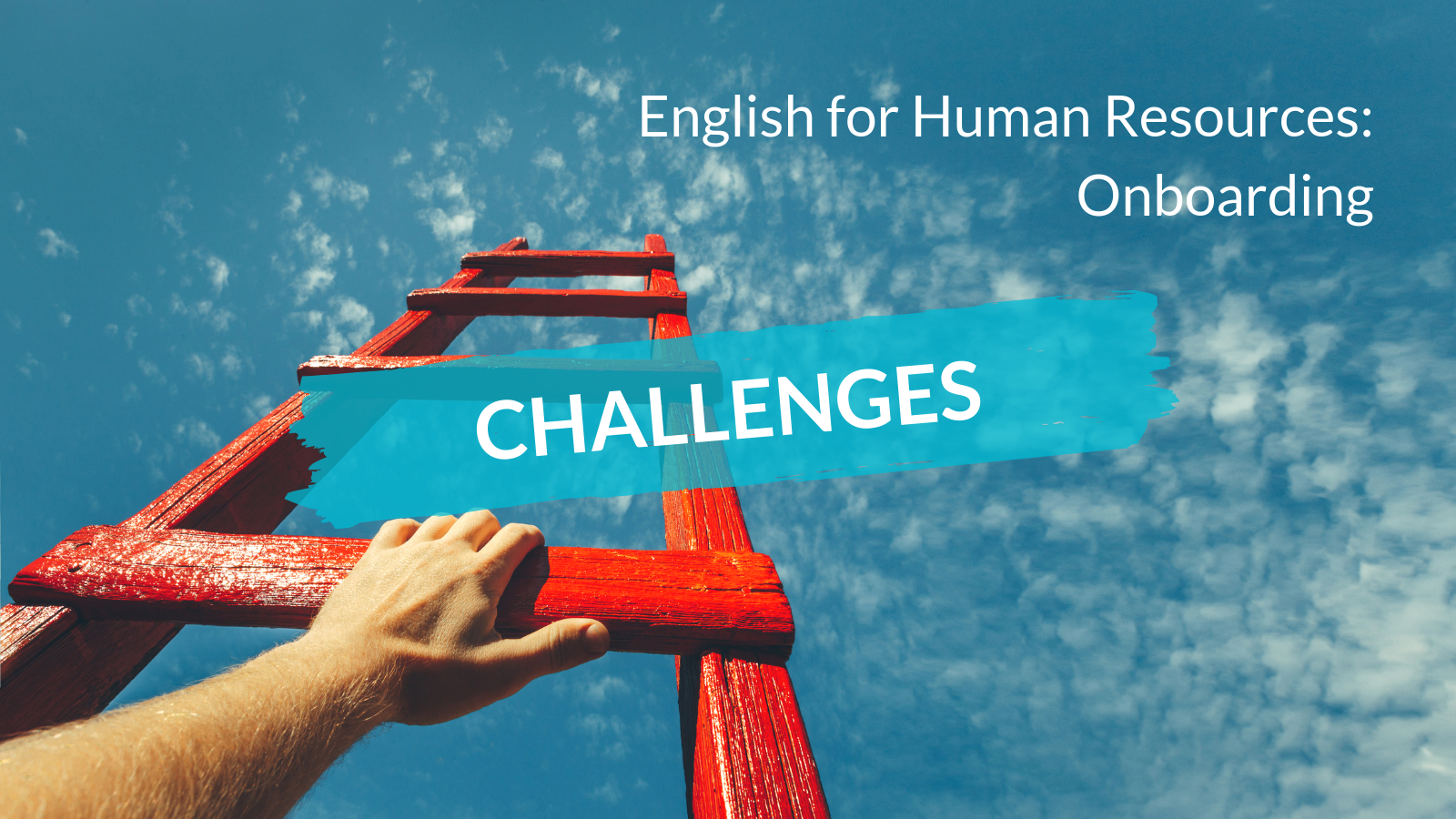 English for Human Resources- onboarding vocabulary challenges