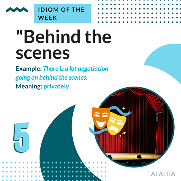 Business English Idioms - behind the scenes