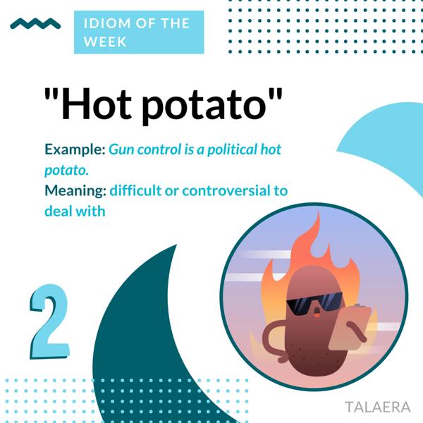 Business English Idioms - Hot Potato