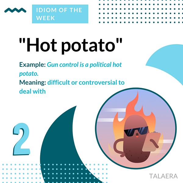 Business English Idioms - Hot Potato