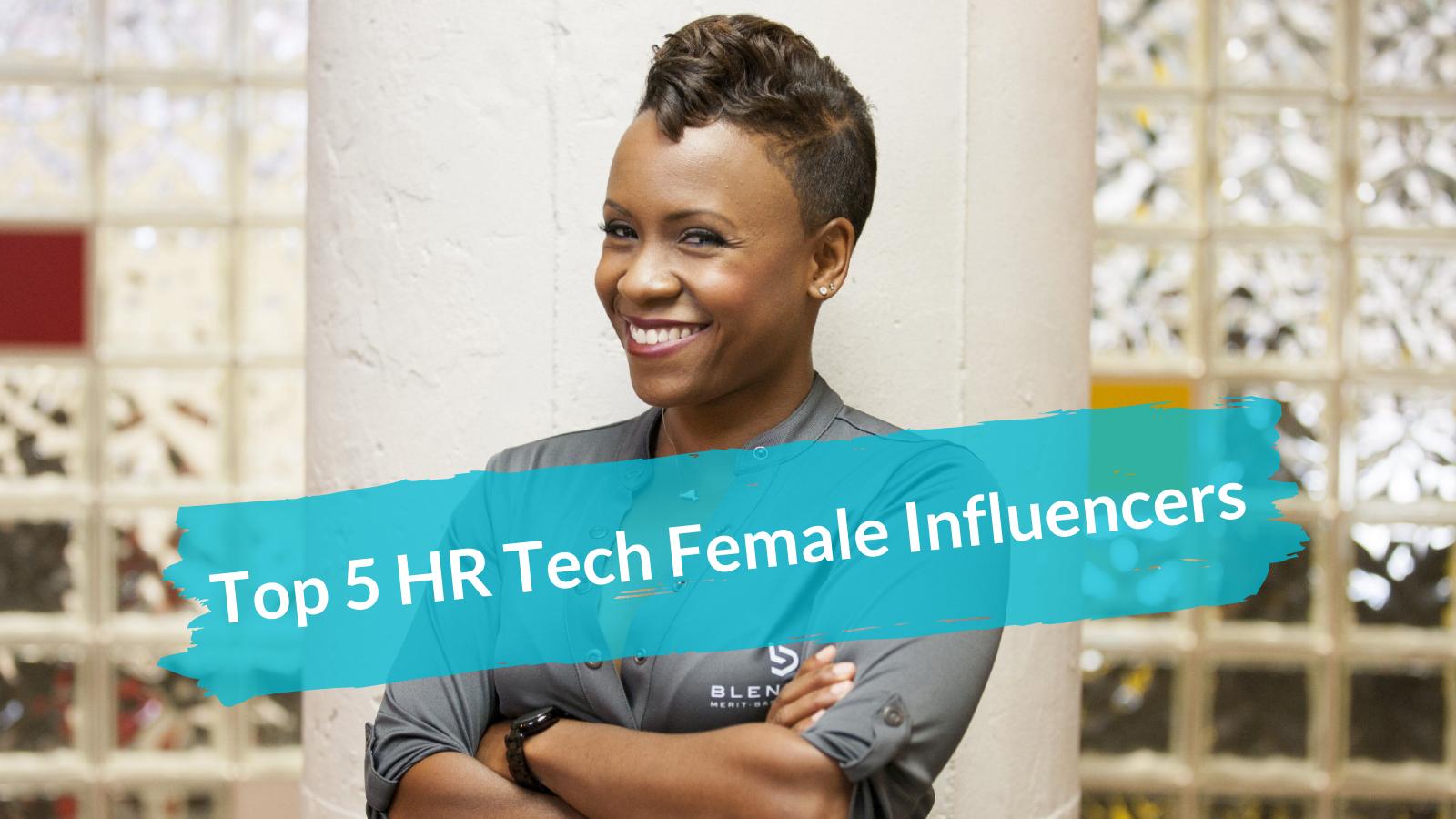 0 Top 5 HR Tech Female Influencers
