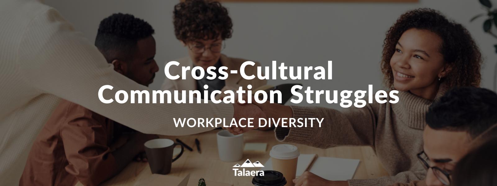 Cross-Cultural Communication Struggles - Talaera Business English