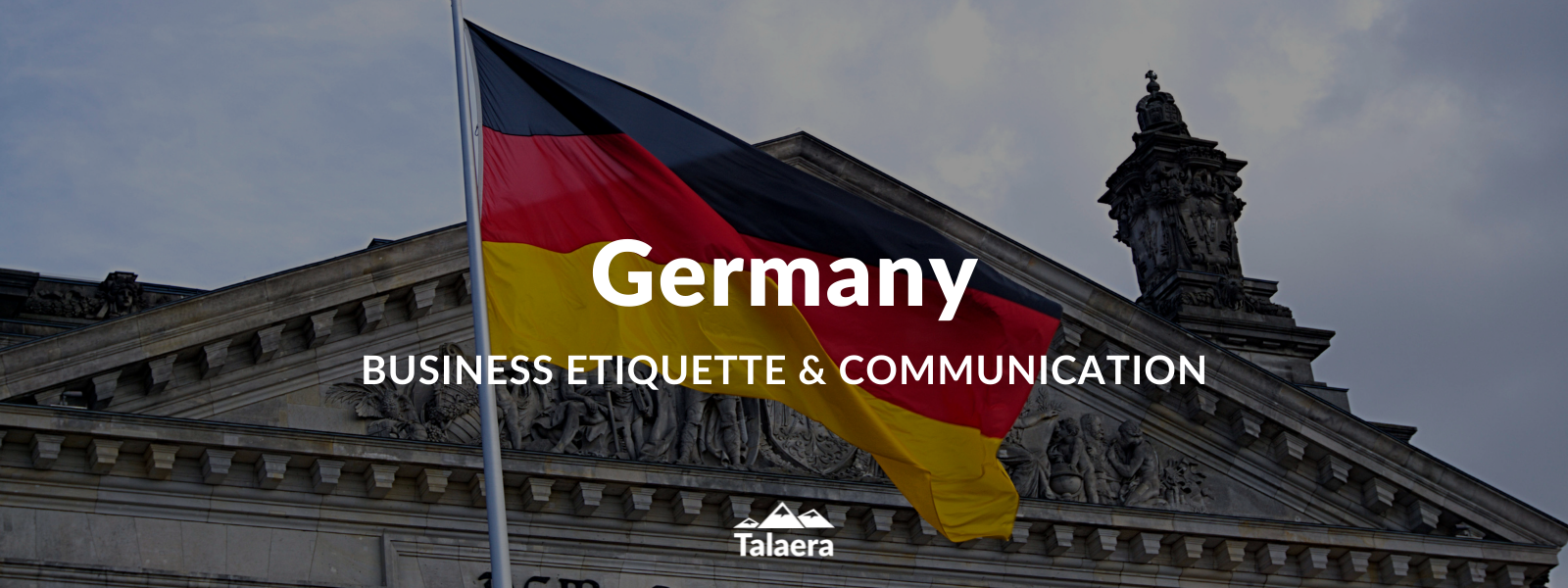 Business Etiquette and Communication in Germany - Talaera Talks Business English