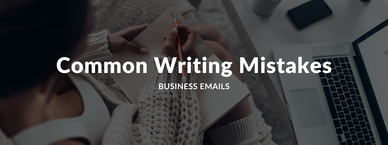 Common writing mistakes english business emails - Talaera Blog.png