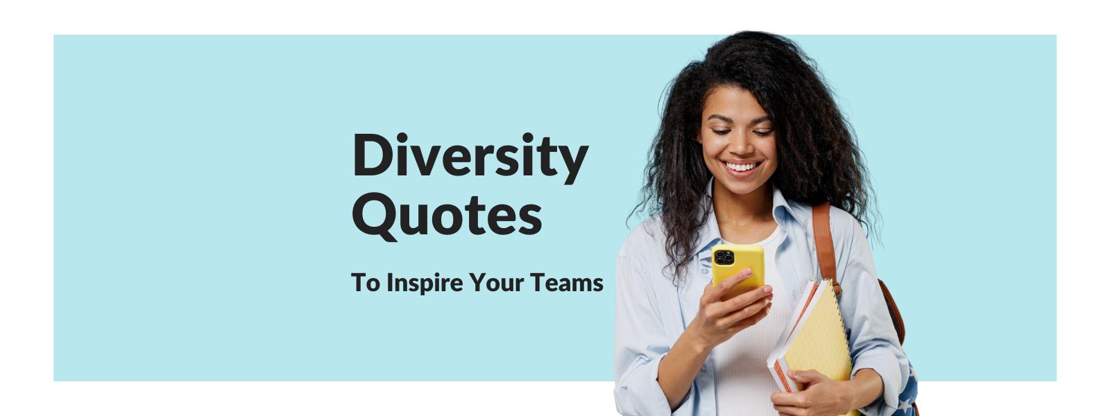 Diversity Quotes - Talaera Blog.png