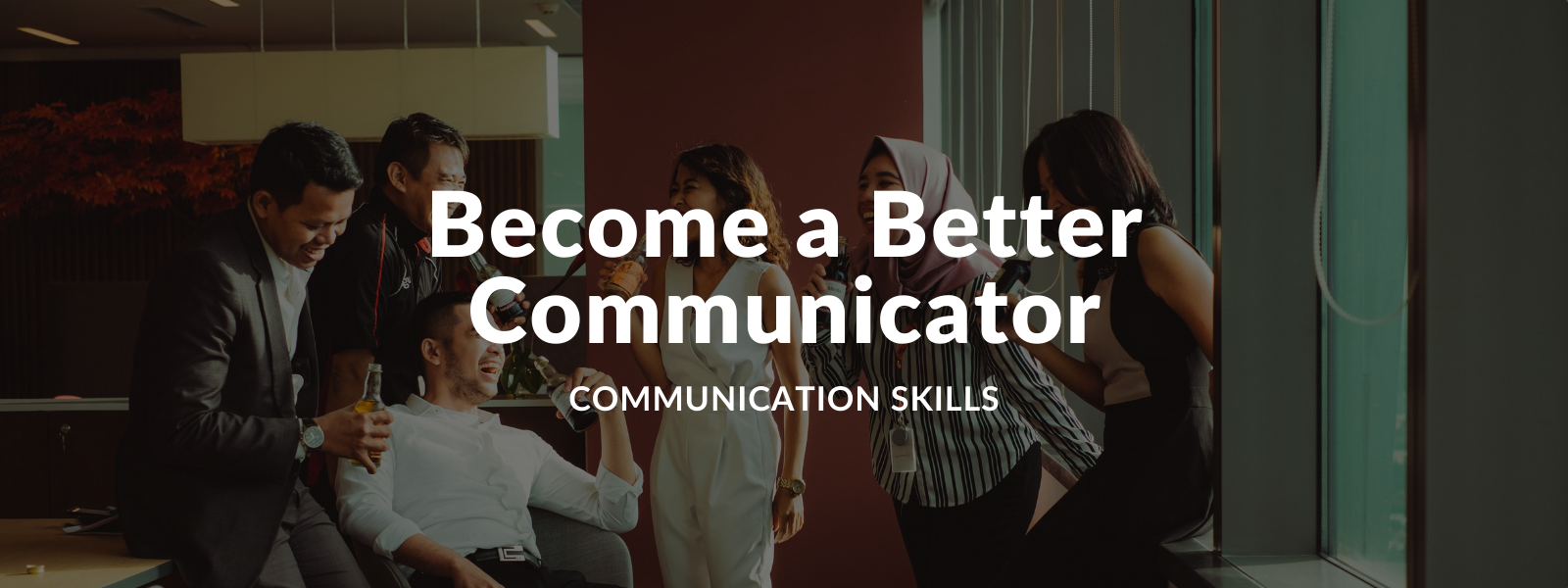 How to be a better communicator - Talaera business English Blog