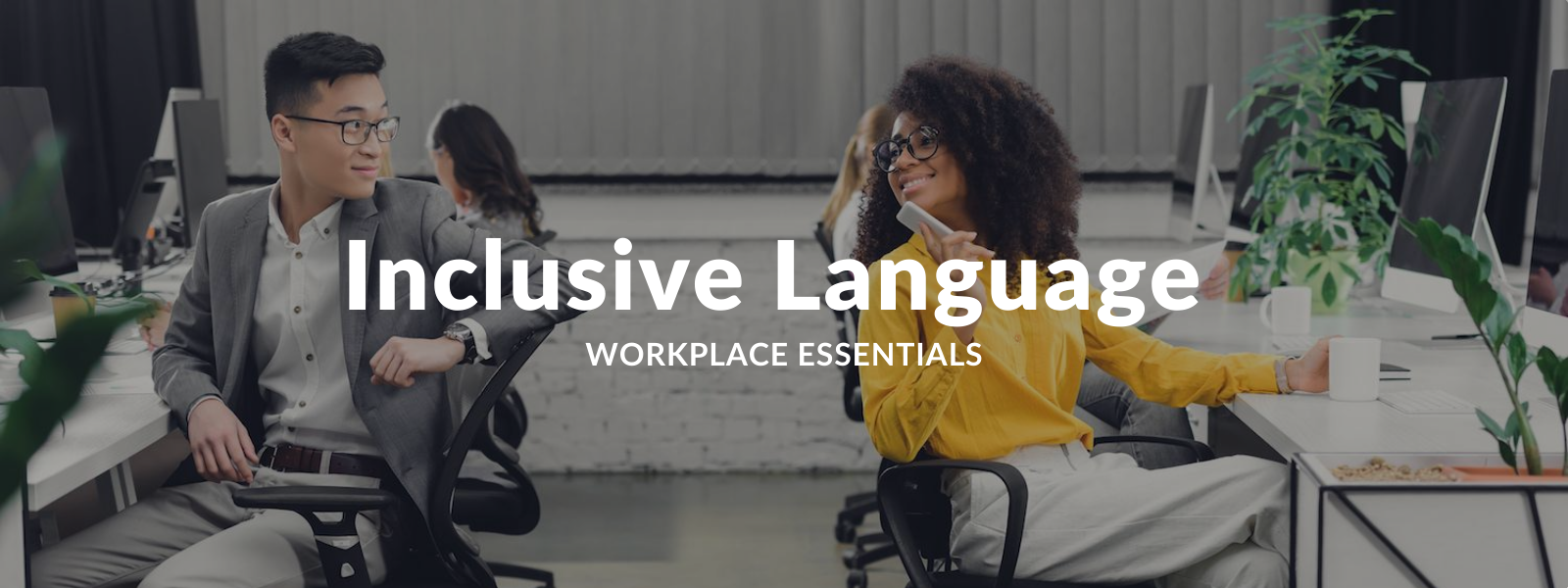 Implementing Inclusive Language in the Workplace