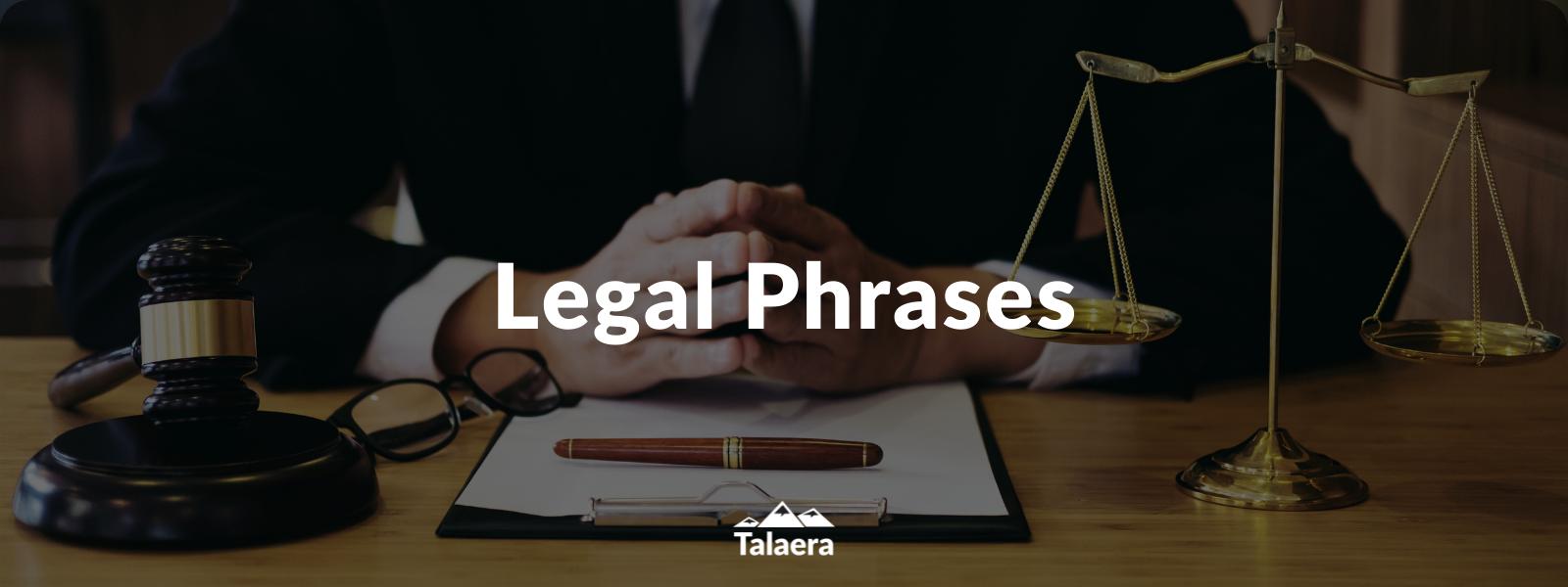 Legal Phrases - Talaera Business English