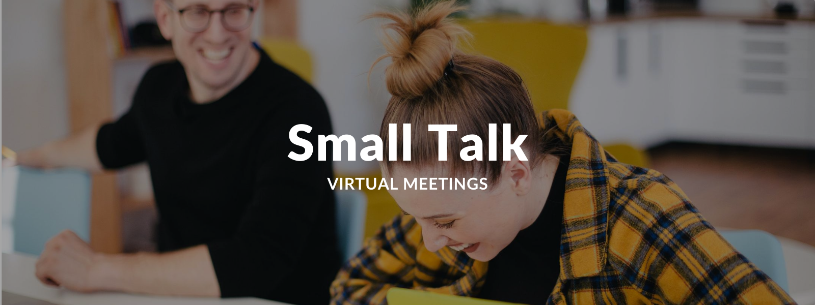 Small Talk for Virtual Meetings - Talaera Blog
