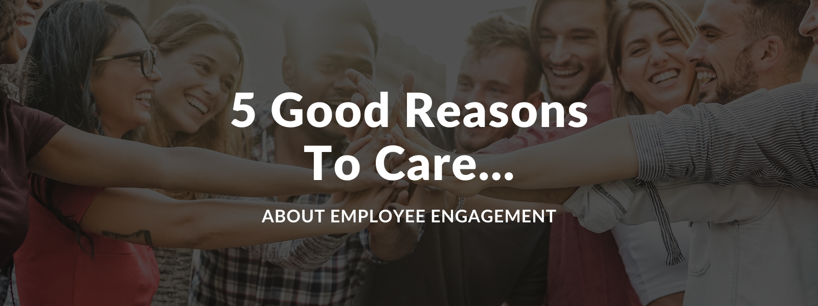Reasons To Care About Employee Engagement - Talaera Business English