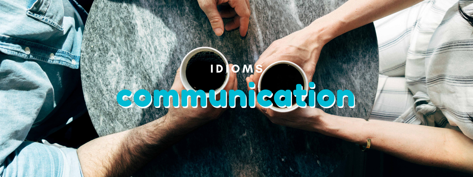 Talaera Business Idioms Communication