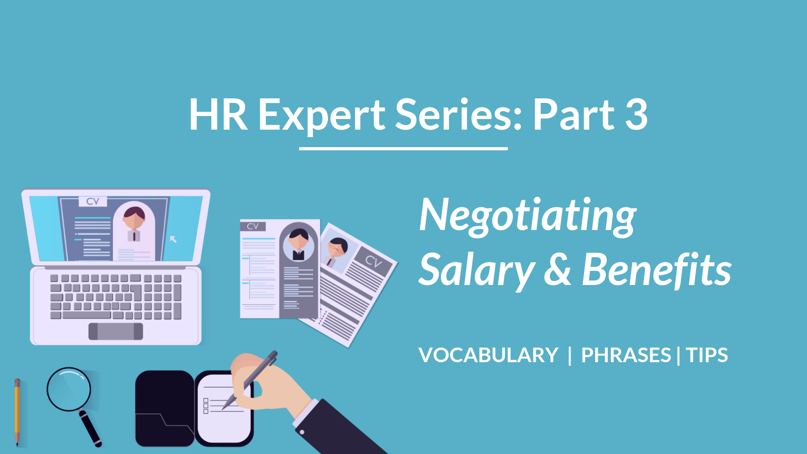 Talaera HR Expert Series Negotiating Salary and Benefits Vocabulary