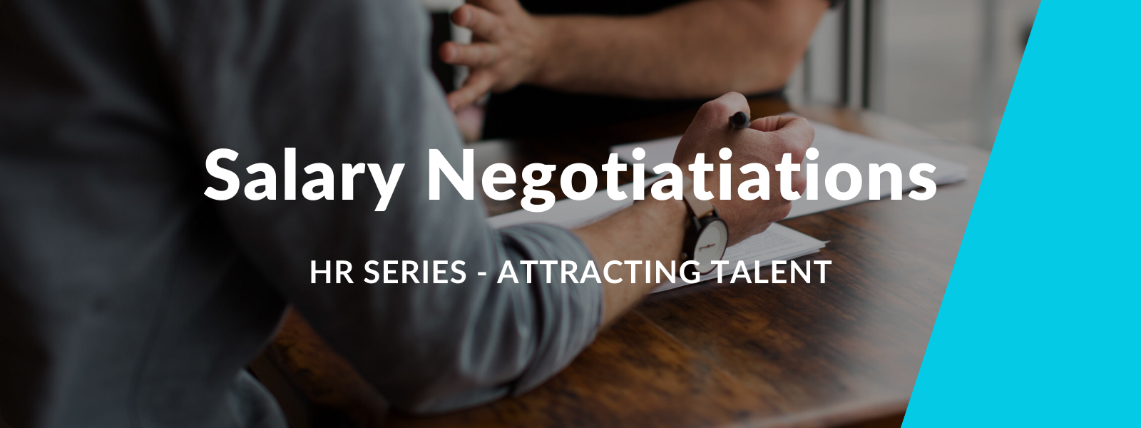 HR Series - How to negotiate salary and benefits and attract talent
