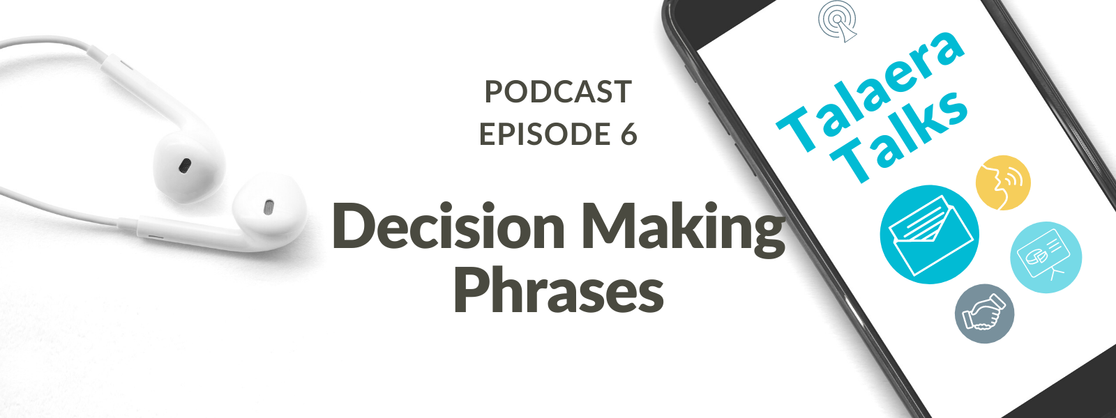 10 Helpful Decision Making Phrases [Podcast]