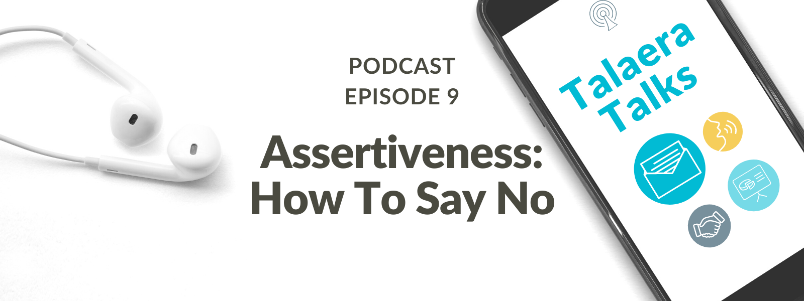 How To Say No: The Truth About Assertive Communication [Podcast]