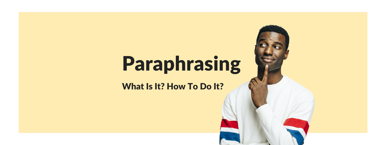 What is Paraphrasing + Techniques - Talaera Business English
